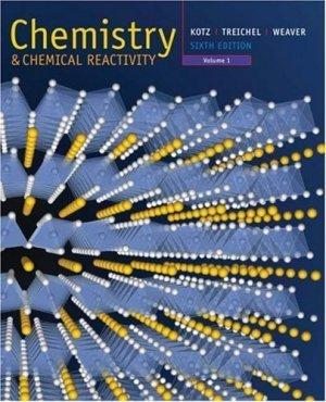 Chemistry and Chemical Reactivity Volume I 6th edition by John C. Kotz 0495010138