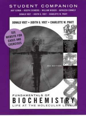 Student Companion to accompany Fundamentals of Biochemistry, 2nd Ed by Donald Voet 0471487694
