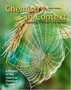 Chemistry in Context: Applying Chemistry to Society 6th ed. by Carl E. Heltzel 0077221346