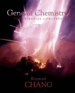 General Chemistry The Essential Concepts 4th edition by Raymond Chang 0073101680