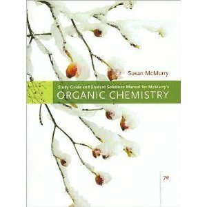 Study Guide with Solutions Manual for McMurry's Organic Chemistry, 7th Susan McMurry 0495112682