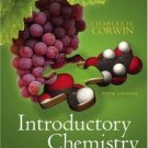 Introductory Chemistry Concepts & Connections 5th Ed by Charles H. Corwin 0132321483