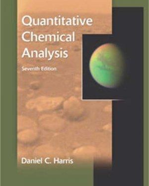 Quantitative Chemical Analysis 7th by Daniel C. Harris 0716770415
