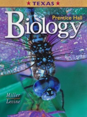 Texas Edition: Biology by Kenneth Miller 0131152912