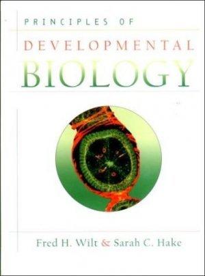 Principles of Developmental Biology by Sarah Hake 0393974308
