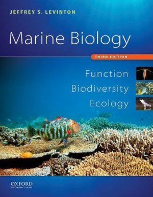 Marine Biology: Function, Biodiversity, Ecology 3rd by Jeffrey S. Levinton 0195326946
