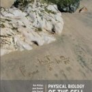 Physical Biology of the Cell by Rob Phillips 0815341636