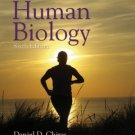 Human Biology 6th by Daniel D. Chiras 0763753688
