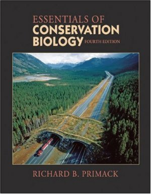 Essentials of Conservation Biology, Fourth Edition by Richard B. Primack 087893720X