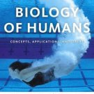 Biology of Humans: Concepts, Applications, and Issues (3rd) by Judith Goodenough 0321551931