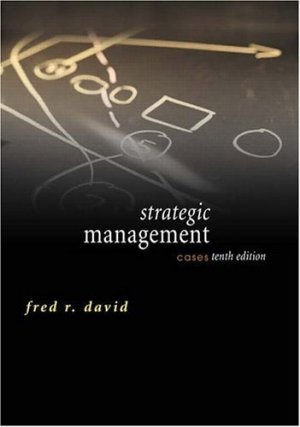 Strategic Management Cases (10th Edition) Fred David 0131503472