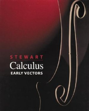 Calculus Early Vectors by Stewart 0534493483