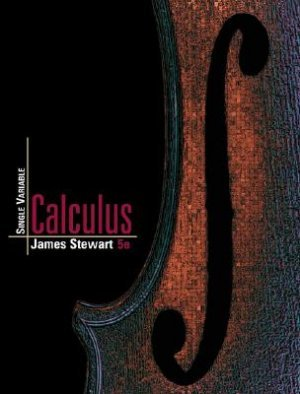 Single Variable Calculus - 5th Edition Stewart 0534393667