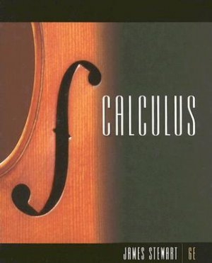 Calculus 6th edition by Stewart 0495011606