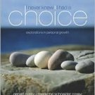 I Never Knew I Had A Choice: Explorations in Personal Growth, 8th Edition by Gerald Corey 0534607861
