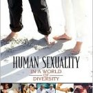 Human Sexuality in a World of Diversity / Edition 7 by Spencer A. Rathus 0205532918