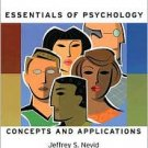 Essentials of Psychology: Concepts and Applications / Edition 2 by Jeffrey S. Nevid  0547014554