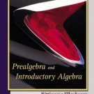 Prealgebra and Introductory Algebra by Marvin L. Bittinger 032122745X
