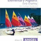 Elementary Algebra Early Graphing 2nd Edition by Allen R. Angel 0131411012