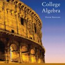 College Algebra 5th Edition by Richard N. Aufmann 061838670X