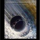 Algebra and Trigonometry with Analytic Geometry 11th Ed by Swokowski 0534494498