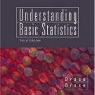 Understanding Basic Statistics 3rd Ed. by Charles Henry Brase 0618315535
