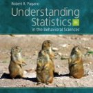 Understanding Statistics in the Behavioral Sciences 8th Ed. by Robert R. Pagano 0495096385