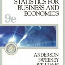 Statistics for Business and Economics 9th Ed. by David R. Anderson 0324380259