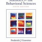 Statistics for the Behavioral Sciences 6th Ed. by Frederick J Gravetter 0534602460