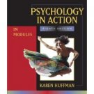 Psychology in Action 8th by Karen Huffman 0470083638