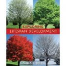 Exploring Lifespan Development by Laura E. Berk 0205522688