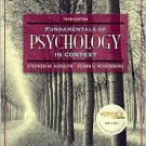 Fundamentals of Psychology in Context 3rd by Stephen M. Kosslyn 0205507573