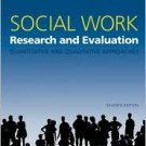 Social Work Research and Evaluation 7th by Richard M. Grinnell 0195179498