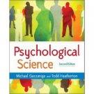 Psychological Science 2nd by Michael S. Gazzaniga 0393924971