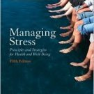 Managing Stress 5th by Brian Luke Seaward Ph.D. 0763735329