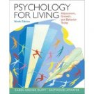Psychology for Living: Adjustment, Growth, and Behavior Today 9th by Karen Duffy 013222447X