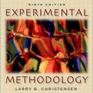 Experimental Methodology 9th by Larry B. Christensen 0205393691