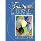 Family Therapy: Concepts and Methods 6th by Michael P. Nichols 0205359051