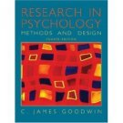 Research in Psychology 4th by C. James Goodwin 0471450081