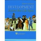 Development Across the Life Span 4th by Robert S. Feldman 0131925385