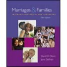 Marriages and Families: Intimacy, Diversity and Strengths 5th by Olson 0072985275