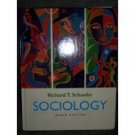 Sociology 9th by Richard T. Schaefer 0072886927