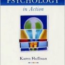 Psychology in Action 7th by Karen Huffman 0471263265