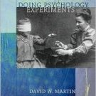 Doing Psychology Experiments 6th by David W. Martin v