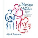 Marriages and Families: Changes, Choices, and Constraints 5th by Benokraitis 0131305166