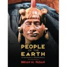 People of the Earth: An Introduction to World Prehistory 12th by Brian M. Fagan 0132274086