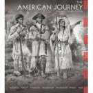 The American Journey: A History of the United States Vol 1, 4th Ed by Goldfield 0132217406