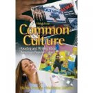 Common Culture: Reading And Writing About American Popular Culture 5th by Petracca 0132202670