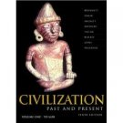 Civilization Past & Present Vol. 1 Chap 1-17 10th by Palmira Brummett 0321090977