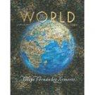 The World: A History, Combined Volume by Felipe Fernandez-Armesto 013113499X